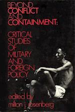 Beyond Conflict and Containment