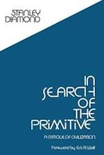 In Search of the Primitive (Routledge Classic Texts in Anthropology)