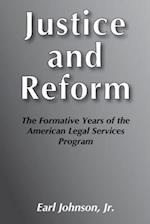 Justice and Reform (TransactionSociety Book Series 28)