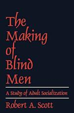 The Making of Blind Men af Robert A. Scott