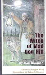 The Witch of Mad Dog Hill