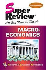 Macroeconomics (Super Review)