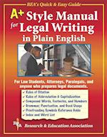 A+ Style Manual for Legal Writing in Plain English