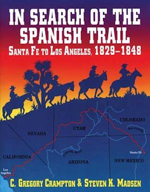 In Search of the Spanish Trail