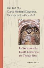 Text of a Coptic Monastic Discourse on Love and Self-Control: Its Story from the Fourth Century to the Twenty-First