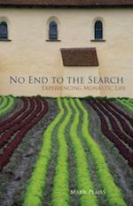 No End to the Search (Monastic Wisdom, nr. 50)