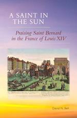 Saint in the Sun (Cistercian Studies Paperback, nr. 271)