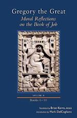 Moral Reflections on the Book of Job, Volume 2 (Books 6-10) (Cistercian Studies, nr. 257)