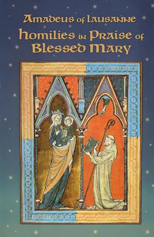 Homilies in Praise of Blessed Mary