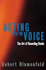 Acting with the Voice