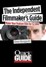 The Independent Filmmaker's Guide