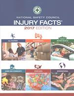 National Safety Council Injury Facts 2017 (INJURY FACTS)
