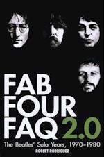 Fab Four FAQ 2.0 (FAQ Series)