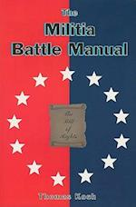 The Militia Battle Manual af Thomas Koch