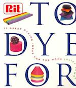 To Dye for
