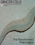 The Tranformed Phenotype (Cancer Cells, nr. 1)