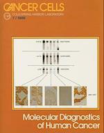 Molecular Diagnostics of Human Cancer (Cancer Cells, nr. 7)