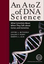 An A to Z of DNA Science (A to Z)