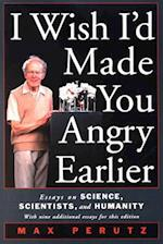 I Wish I'd Made You Angry Earlier (Science & Society)