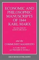 The Economic and Philosophic Manuscripts of 1844 Karl Marx and the Communist Manifesto af Karl Marx, Friedrich Engels