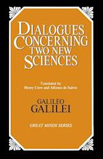 Dialogues Concerning Two New Sciences af Alfonso De Salvio, Henry Crew, Galileo Galilei