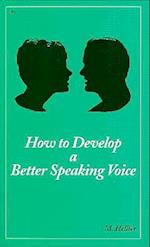 How to Develop a Better Speaking Voice