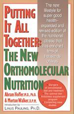 Putting It All Together: The New Orthomolecular Nutrition (NTC Keats Health)