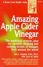 Amazing Apple Cider Vinegar (Good Health Guides)
