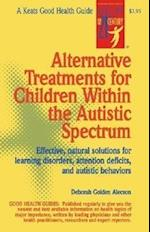 Alternative Treatments For Children Within The Autistic Spectrum (NTC Keats Health)