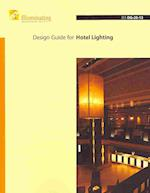IES Design Guide for Hotel Lighting af Illuminating Engineering Society