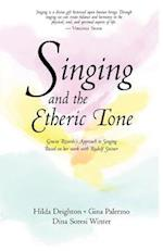 Singing in the Etheric Tone