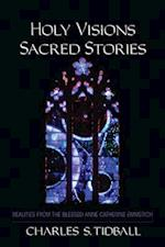 Holy Visions, Sacred Stories