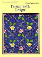 Persian Textile Designs (INTERNATIONAL DESIGN LIBRARY)