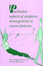 Psychiatric Aspects of Symptom Management in Cancer Patients af William Breitbart