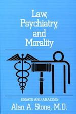 Law, Psychiatry, and Morality