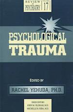 Psychological Trauma (REVIEW OF PSYCHIATRY)