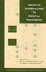 Genetic Approaches to Mental Disorders