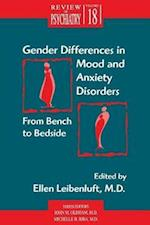 Gender Differences in Mood and Anxiety Disorders (REVIEW OF PSYCHIATRY, nr. 18)