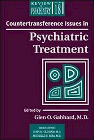 Countertransference Issues in Psychiatric Treatment