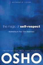 Magic of Self-Respect (Authentic Living)