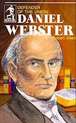 Daniel Webster (Sowers Series) (The Sowers)