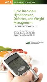ADA Pocket Guide to Lipid Disorders, Hypertension, Diabetes, and Weight Management af Jackie L. Boucher, Marion J. Franz, Raquel Franzini Pereira