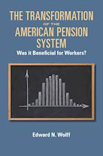 The Transformation of the American Pension System