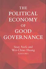 The Political Economy of Good Governance