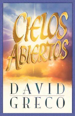Cielos Abiertos = Open Heavens