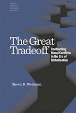 The Great Tradeoff - Confronting Moral Conflicts in the Era of Globalization