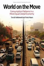World on the Move - Consumption Patterns in a More  Equal Global Economy (POLICY ANALYSES IN INTERNATIONAL ECONOMICS, nr. 105)