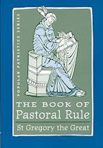 The Book of Pastoral Rule af Pope Gregory I