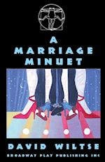 A Marriage Minuet