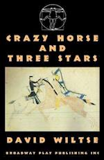 Crazy Horse and Three Stars